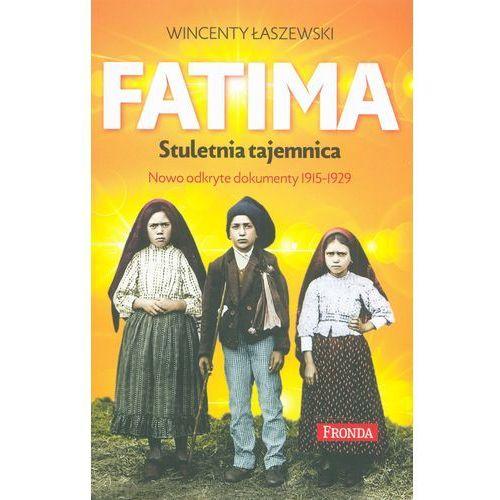 Fatima. Największa tajemnica. Objawienia maryjne z lat 1917-1929 (319 str.)