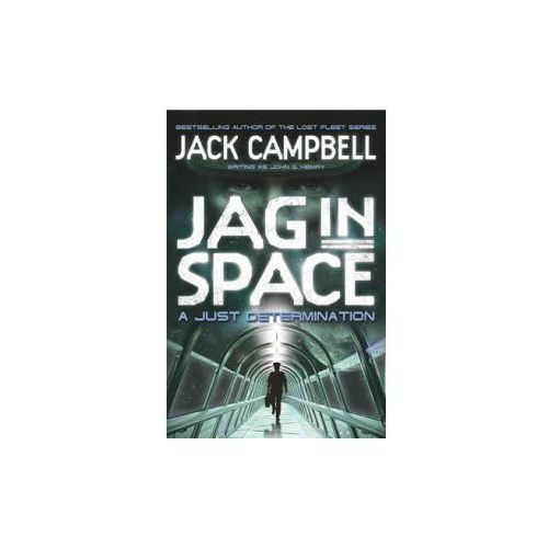JAG in Space - A Just Determination (Book 1) (9780857689405)