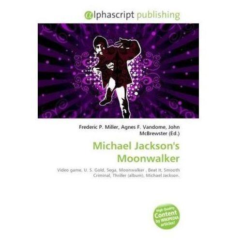 Michael Jackson's Moonwalker (9786130856694)