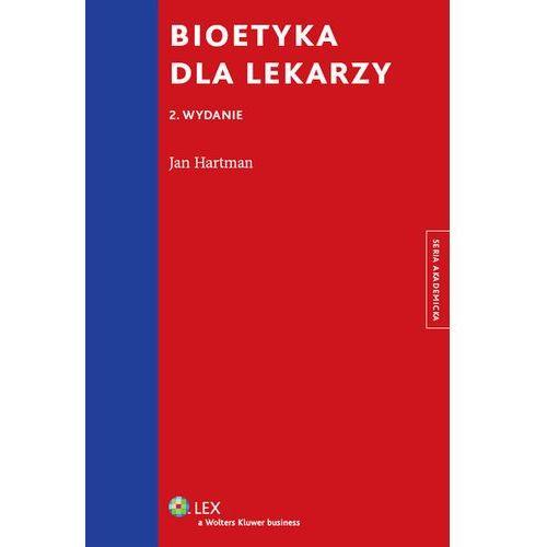 Bioetyka dla lekarzy, wolters kluwer polska
