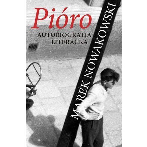 Pióro. Autobiografia literacka (9788324401949)