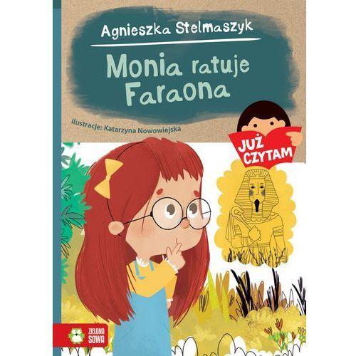 Monia ratuje Faraona - Agnieszka Stelmaszyk (2016)