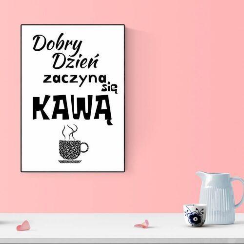 Plakat dobry dzień zaczyna się kawą 232 marki Wally - piękno dekoracji