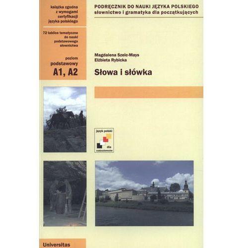 Słowa i słówka Podręcznik do nauki języka polskiego Poziom podstawowy (9788324226214)