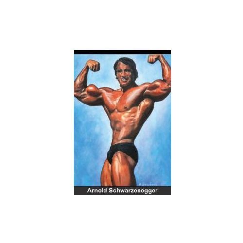 Arnold Schwarzenegger - Great Moments (Poster Book DIN A4 Portrait)