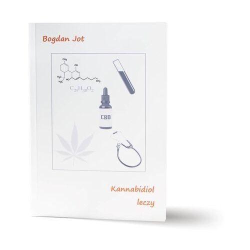"""Książka / """"Kannabidiol leczy"""" / Bogdan Jot"""