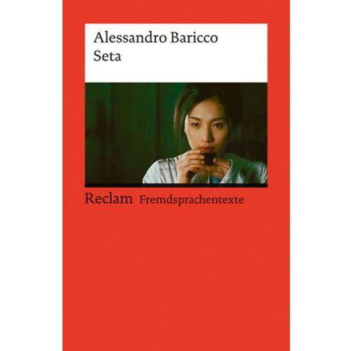 Alessandro Baricco, Maddalena Agliati, Birke Vöhringer - Seta (9783150197349)
