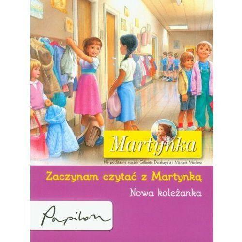 Martynka Zaczynam czytać z Martynką Nowa koleżanka [Delahaye Gilbert]