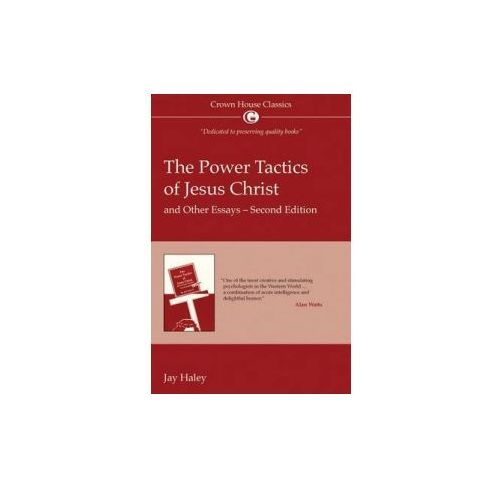 the power tactics of jesus christ and other essays The power tactics of jesus christ and other essays norwalk, ct: triangle press/ crown house publishing ltd  reflections on therapy and other essays la jolla, ca.