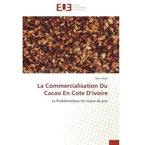 La Commercialisation Du Cacao En Cote D ivoire