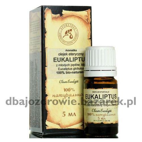 Olejek eukaliptusowy (eukaliptus), 100% naturalny, 5 ml marki Aromatika