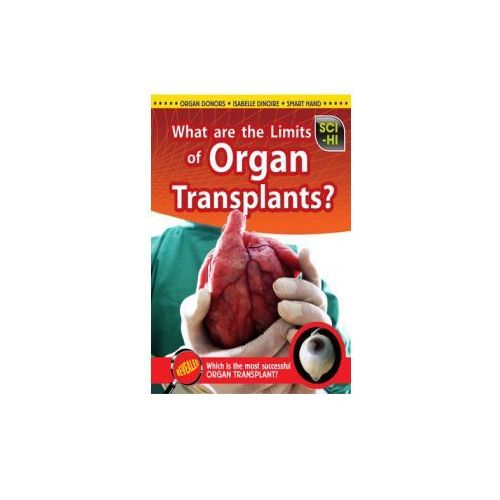 What Are the Limits of Organ Transplantation?