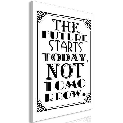 Artgeist Obraz - the future starts today not tomorrow (1-częściowy) pionowy