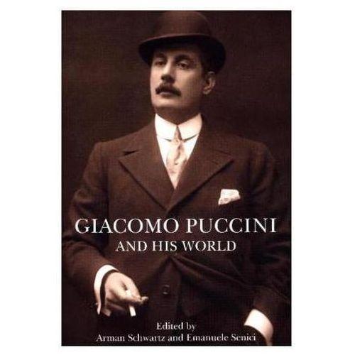 Giacomo Puccini And His World (9780691172866)
