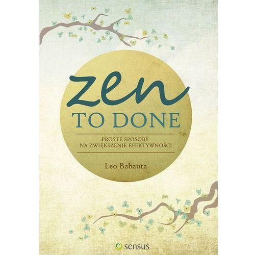 Zen To Done Proste sposoby na zwiększenie efektywności, oprawa miękka