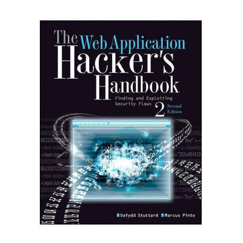 The Web Application Hacker's Handbook (9781118026472)