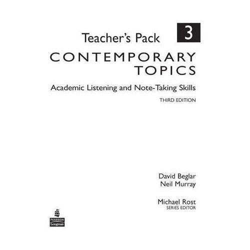 Contemporary Topics 3: Academic Listening and Note-Taking Skills, Teacher's Pack, Pearson