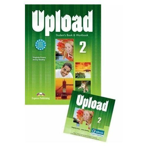 Upload 2 SB + WB International+ ieBook - Praca zbiorowa, praca zbiorowa