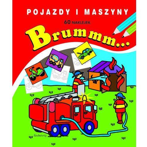 Siedmioróg Brummm... pojazdy i maszyny. 60 naklejek