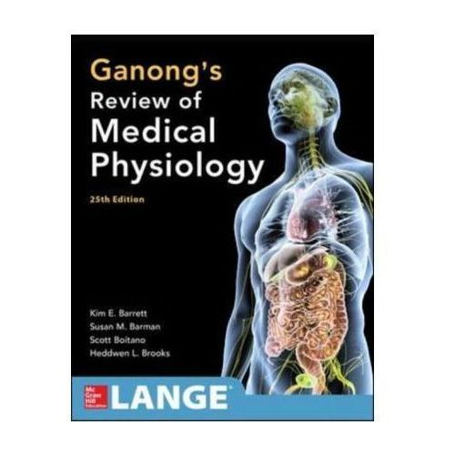 Ganong's Review of Medical Physiology 25th Edition (9780071825108)