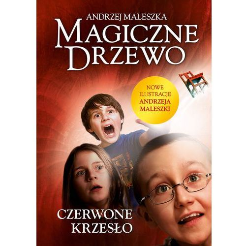 Czerwone krzesło. Magiczne Drzewo - Andrzej Maleszka (9788324033331)