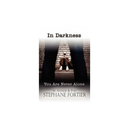 In Darkness You Are Never Alone (9781604743203)