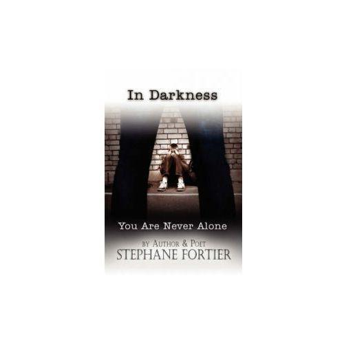 In Darkness You Are Never Alone, pozycja wydawnicza