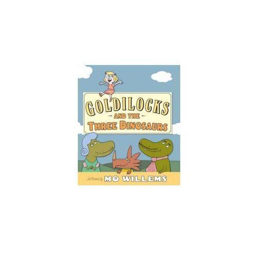 Goldilocks and the Three Dinosaurs (9781406347296)