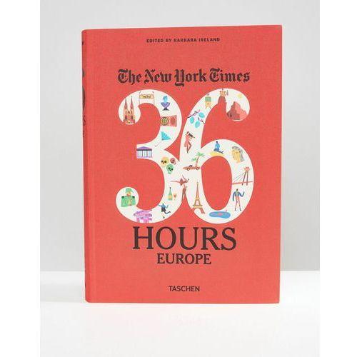 NY Times 36 Hours 125 Weekends in Europe Book - Multi - sprawdź w wybranym sklepie