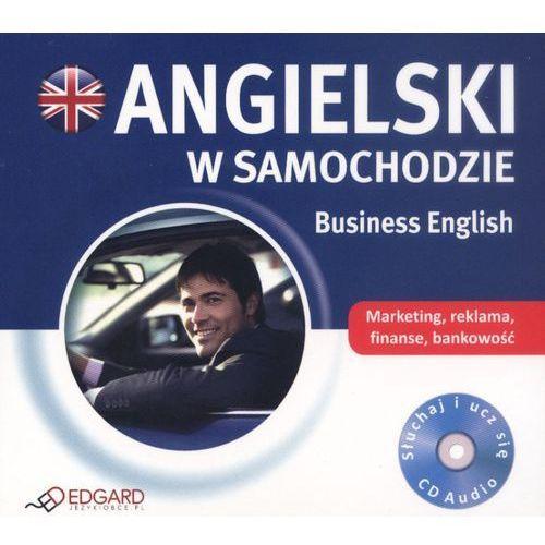 Angielski w samochodzie. Business English. Książka audio CD (2012)