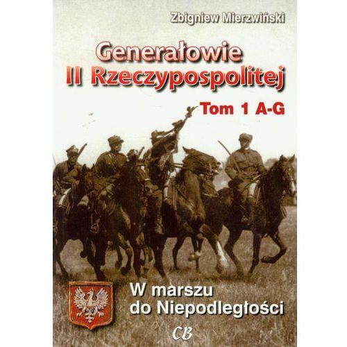 Generałowie II Rzeczypospolitej t.1 (196 str.)