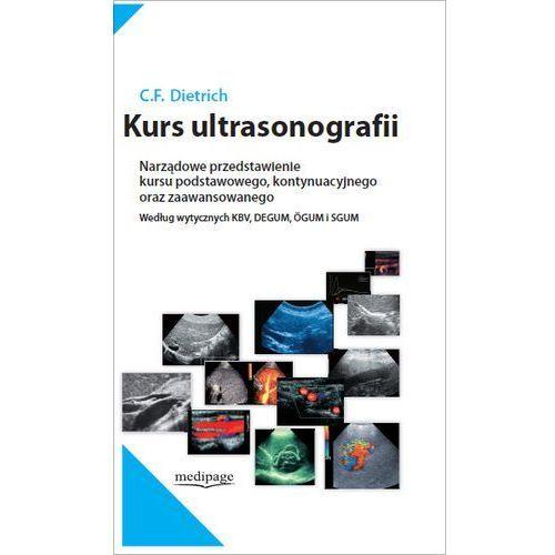 KURS ULTRASONOGRAFII. C.F. DIETRICH, Medipage