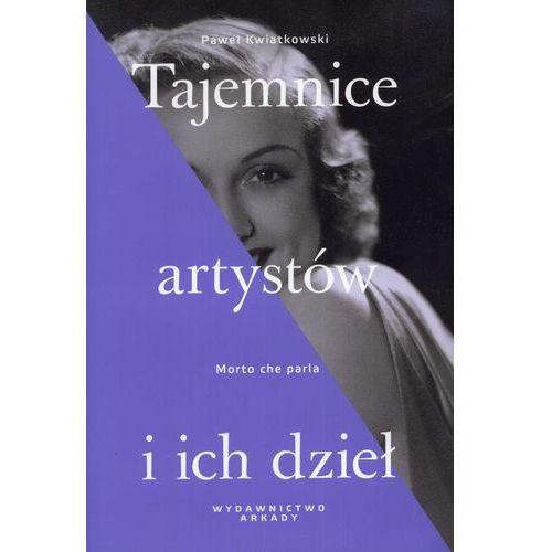 TAJEMNICE ARTYSTÓW I ICH DZIEŁ (400 str.)