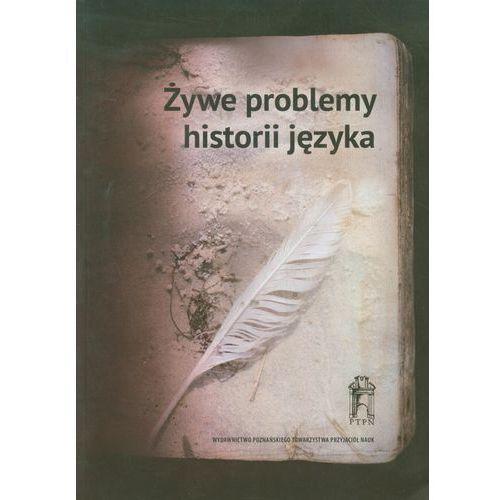 Żywe problemy historii języka (9788376540344)