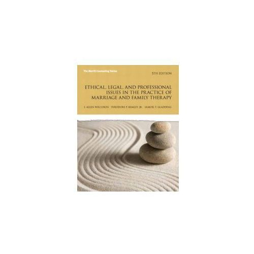 Ethical, Legal, and Professional Issues in the Practice of Marriage and Family Therapy (9780137051922)