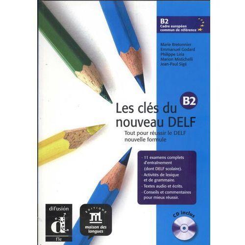 Les clés du Nouveau DELF B2 – L. de léleve + CD (2012)