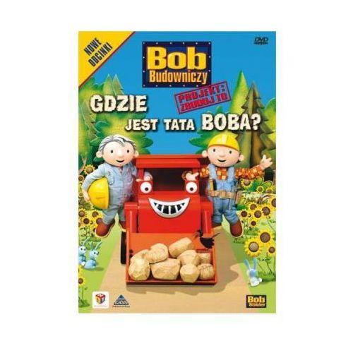 Bob Budowniczy: Gdzie jest tata Boba? Bob the Builder z kategorii Seriale, telenowele, programy TV