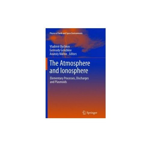 The Atmosphere and Ionosphere: Elementary Processes, Discharges and Plasmoids