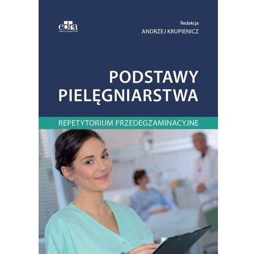 Podstawy pielęgniarstwa. Repetytorium..., oprawa broszurowa