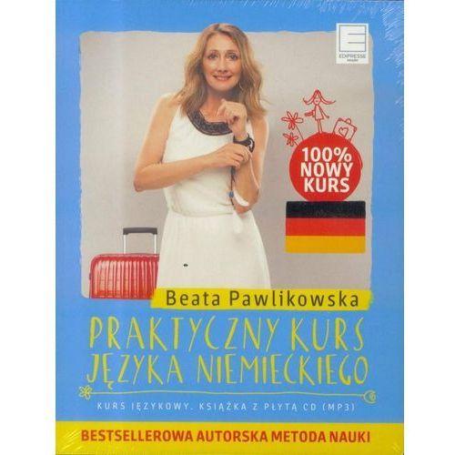 Praktyczny kurs języka niemieckiego (książka + CD) - Beata Pawlikowska, oprawa broszurowa