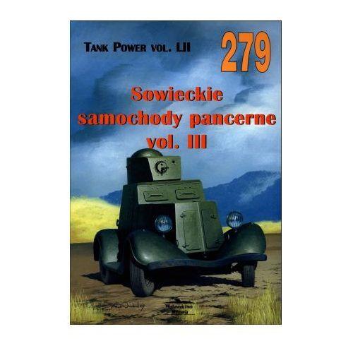 SOWIECKIE SAMOCHODY PANCERNE VOL.III MILITARIA 279, książka z kategorii Książki militarne