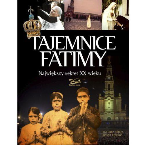 Tajemnice Fatimy. Największy sekret XX wieku (wyd. II) - Grzegorz Górny (9781621641636)