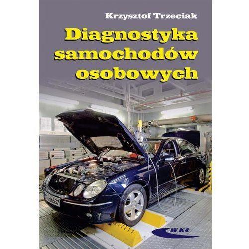 Diagnostyka samochodów osobowych (9788320617733)