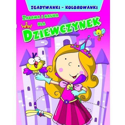 Zabawa i nauka dla dziewczynek - Praca zbiorowa