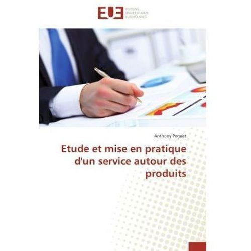 Etude et mise en pratique d'un service autour des produits (9783841731623)