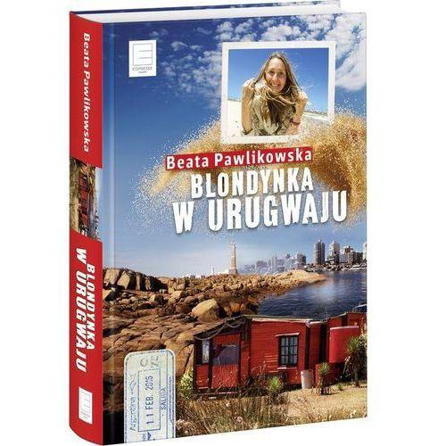 Blondynka w Urugwaju (360 str.)