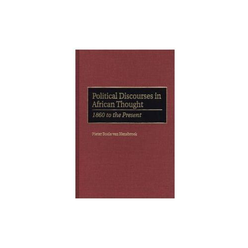 Political Discourses in African Thought (9780275964948)