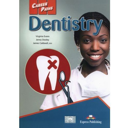 Career Paths. Dentistry SB - Dooley Jenny, Evans Virginia (120 str.)