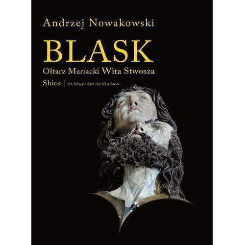 Blask Ołtarz Mariacki Wita Stwosza Shine St. Mary's Altar by Veit Stoss, UNIVERSITAS