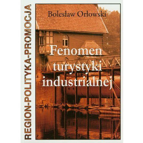 Fenomen Turystyki Industrialnej